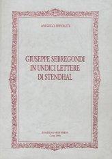 Giuseppe Sebregondi in undici lettere di  Stendhal