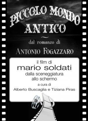 Piccolo Mondo Antico, il film di Mario Soldati