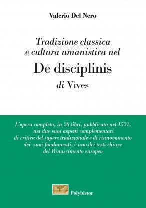Tradizione classica e cultura umanistica nel De disciplinis di Vives