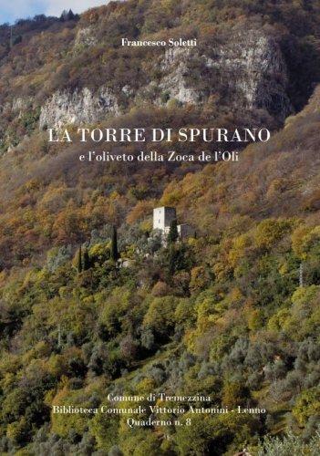 La Torre di Spurano e l'oliveto della Zoca de l'Oli