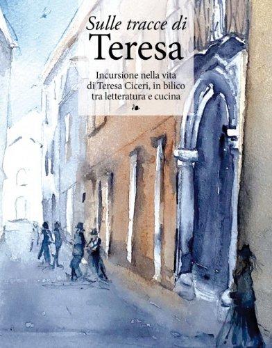 Sulle tracce di Teresa